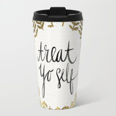 Treat Yo Self – Gold Travel Mug