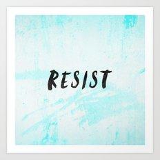 RESIST 5.0 - Black on Teal #resistance Art Print