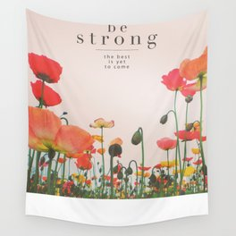 Be Strong Wall Tapestry