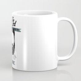 Look me in the beard when I'm talking to you Coffee Mug