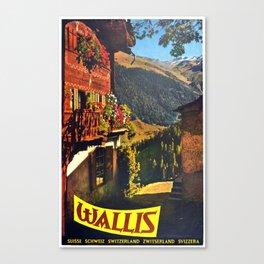 Vintage Placard Wallis Valais Switzerland Canvas Print