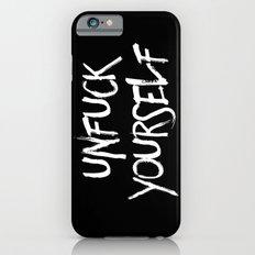 Unfuck Yourself - inverse Slim Case iPhone 6s