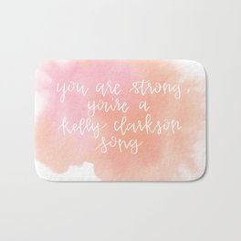 You Are Strong Watercolor Quote Bath Mat