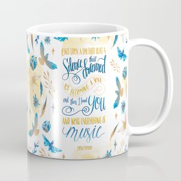 SILENCE THAT DREAMED OF BECOMING A SONG Coffee Mug