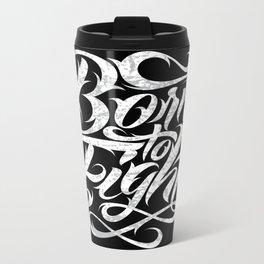 Born To Fight Metal Travel Mug
