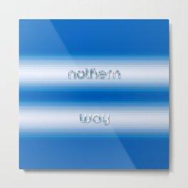 Nothern way Metal Print