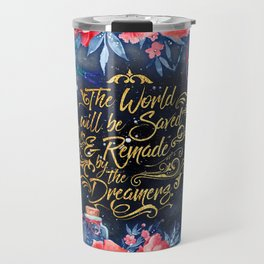Saved by the Dreamers Travel Mug