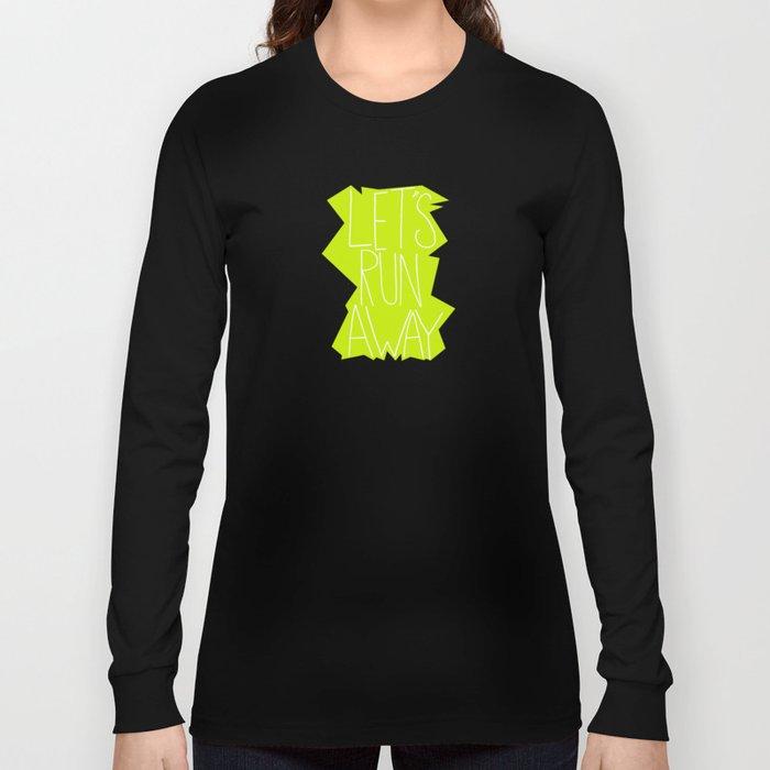Let's Run Away XII Long Sleeve T-shirt