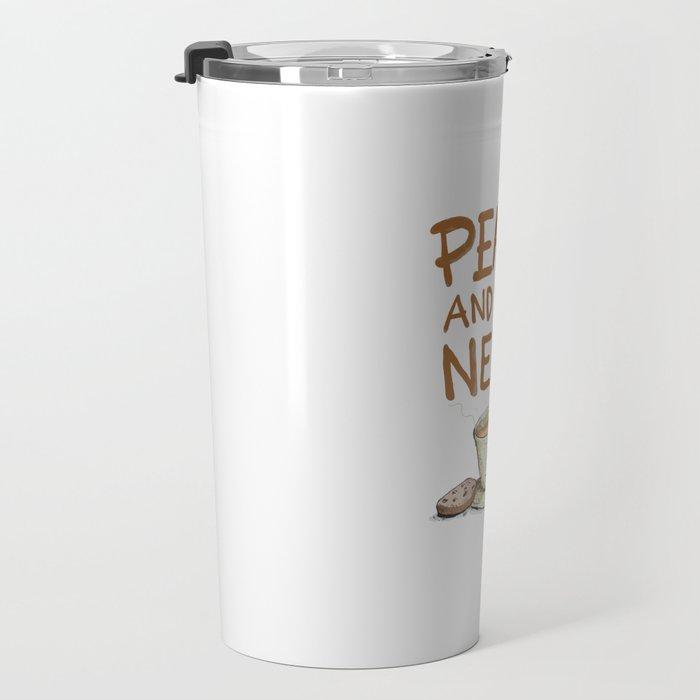 Peace and you need Tea Travel Mug