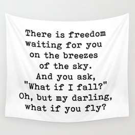 What if you fly? On the breezes of the sky Wall Tapestry