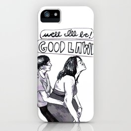 Good lawd iPhone Case