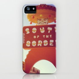 South Of the Border! iPhone Case