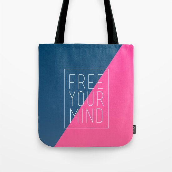 Free Your Mind III Tote Bag