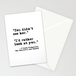 I'd rather look at you - Fitzgerald quote Stationery Cards