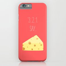 '3...2..1 Say Cheese!' iPhone 6s Slim Case