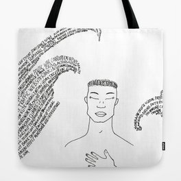The feeling that I'm feeling now Tote Bag