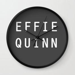 EFFIE QUINN Wall Clock
