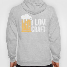 I Love Crafts | Craft Beer & Homebrew Hoody
