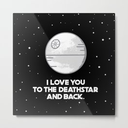 It's Like to the Moon and Back, but Better! Metal Print