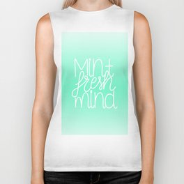 Calm and fresh lettering to inspire a mint fresh mind Biker Tank