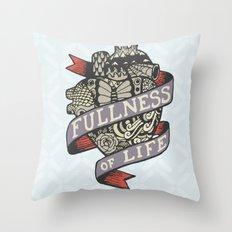 Fullness Of Life Throw Pillow