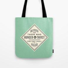 Hunger & Thirst Tote Bag