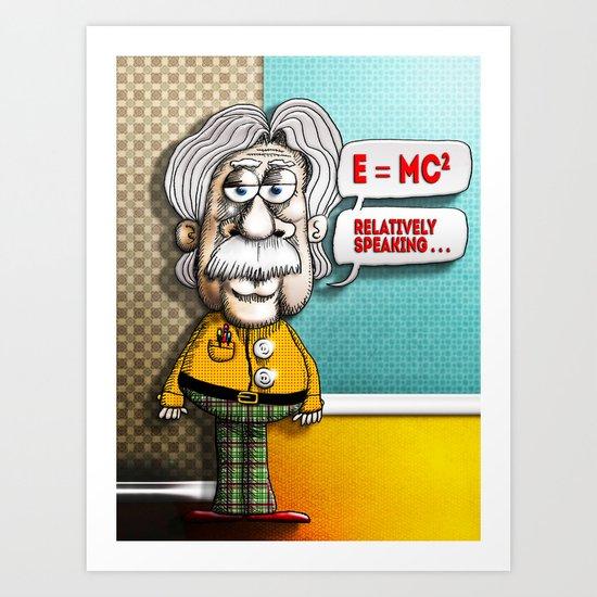 Relatively Einstein Art Print