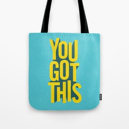 You Got This motivational typography poster inspirational quote bedroom wall home decor Tote Bag