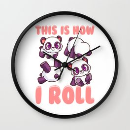Cute This Is How I Roll Panda Funny Little Bear Wall Clock