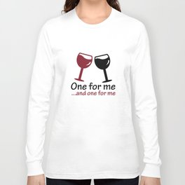 One For Me Long Sleeve T-shirt