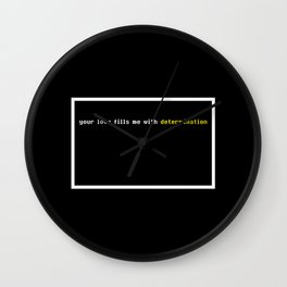 Your love fills me with determination Undertale Wall Clock