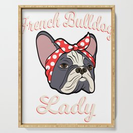 """French Bulldog Lady"" Certified Dog Lover? Here's A Cute Illustration Of Dog T-shirt Design Scarf Serving Tray"
