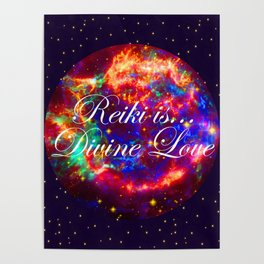 Reiki is Divine Love | The Energy it Flows | Going with the Flow Poster