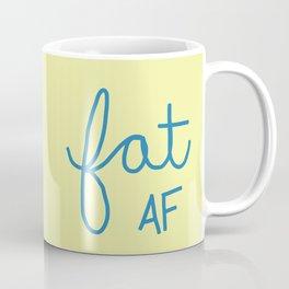 Fat AF Coffee Mug