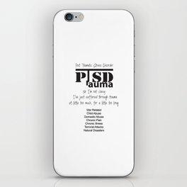 PTSD: Post Traumatic Stress Disorder iPhone Skin