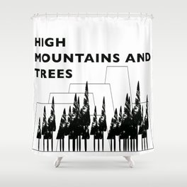 High Mountains and Trees Shower Curtain
