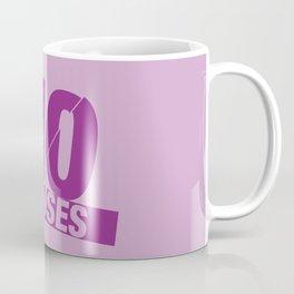 No Excuses - Purple Coffee Mug