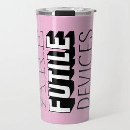Words are Futile Devices Travel Mug