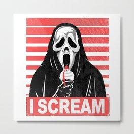I Scream... Metal Print
