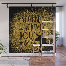 Sparkle Wherever You Wall Mural