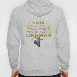 Old Man - A Lineman Hoody