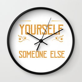 Motivational Statement Self Esteem Self Confidence Never Lose Yourself Gift Wall Clock