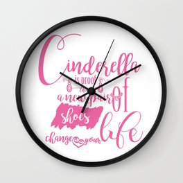 New Shoes Can Change Your Life Wall Clock