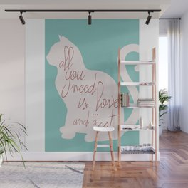 Shabby chic illustration - all you need is love (and a CAT), typography, interior design, cats, love Wall Mural