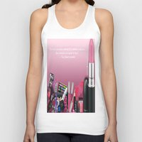 makeup Tank Tops featuring Makeup Quote by Luxe Glam Decor