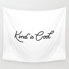 Kind is Cool Wall Tapestry