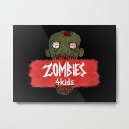 Zombies4Kids 004 Metal Print