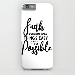 MAKE THEM POSSIBLE ! iPhone Case