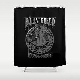 Bully Breed Shower Curtain