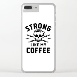Strong Like My Coffee v2 Clear iPhone Case